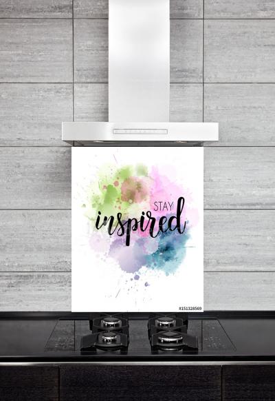 Kitchen Splashback Inspirational Lettering